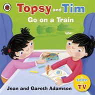 Topsy and Tim: Go on a Train (BOK)