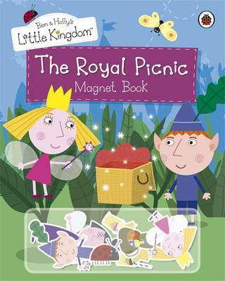 Ben and Holly's Little Kingdom: The Royal Picnic Magnet Book (BOK)