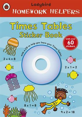 Ladybird Homework Helpers: Times Tables Sticker Book with CD (BOK)