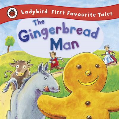 Gingerbread Man: Ladybird First Favourite Tales (BOK)