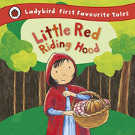 Little Red Riding Hood: Ladybird First Favourite Tales (BOK)