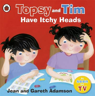 Topsy and Tim: Have Itchy Heads (BOK)