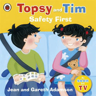 Topsy and Tim: Safety First (BOK)