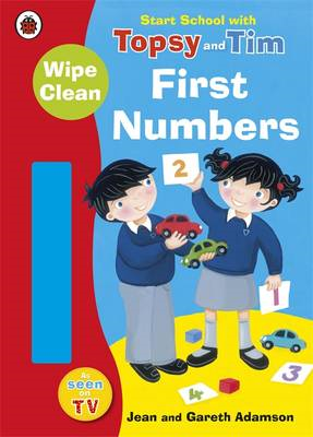 Start School with Topsy and Tim: Wipe Clean First Numbers (BOK)