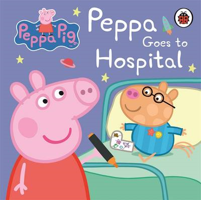 Peppa Pig: Peppa Goes to Hospital: My First Storybook (BOK)