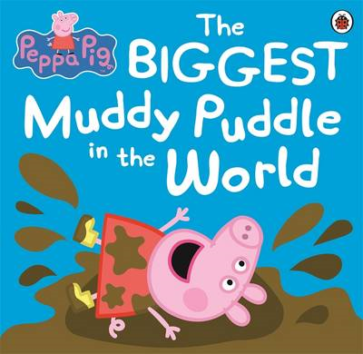 Peppa Pig: The Biggest Muddy Puddle in the World Picture Boo (BOK)