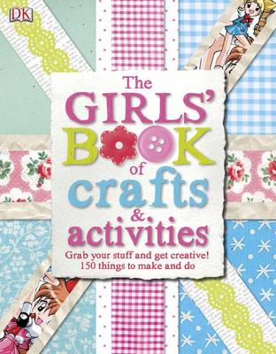Girls' Book of Crafts & Activities (BOK)