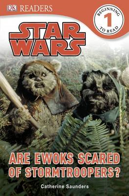 Star Wars are Ewoks Scared of Stormtroopers? (BOK)