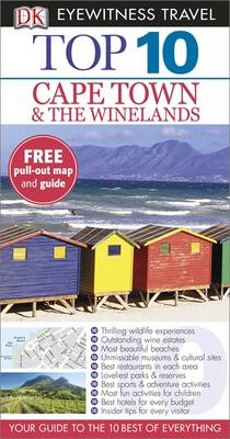 DK Eyewitness Top 10 Travel Guide: Cape Town and the Winelan (BOK)