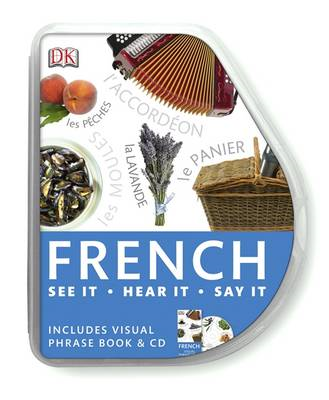 French Visual Phrase: See it, Say it, Live it (BOK)