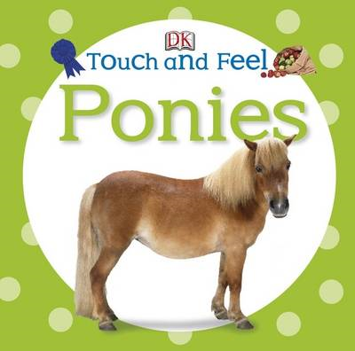 Touch and Feel Ponies (BOK)