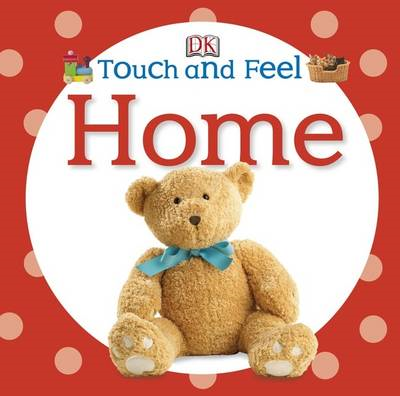 Touch and Feel Home (BOK)