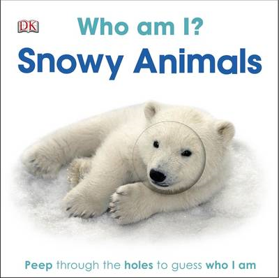 Who am I? Snowy Animals (BOK)