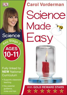 Science Made Easy Ages 10-11 Key Stage 2 (BOK)