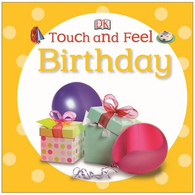 Touch and Feel Birthday (BOK)