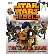 Star Wars Rebels the Visual Guide (BOK)