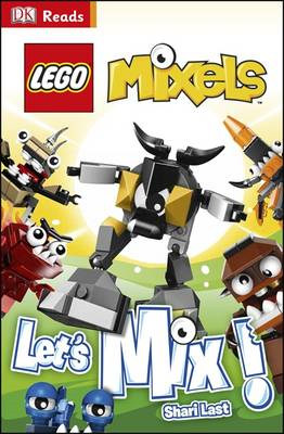 LEGO Mixels Let's Mix! (BOK)