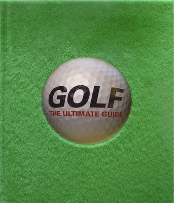 Golf The Ultimate Guide (BOK)