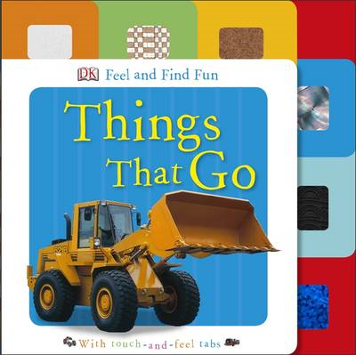Feel and Find Fun Things That Go (BOK)
