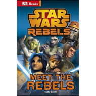 Star Wars Rebels Meet the Rebels (BOK)