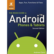 Rough Guide to Android Phones and Tablets