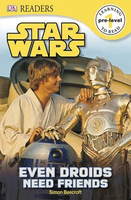Star Wars Even Droids Need Friends (BOK)