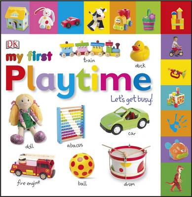 My First Playtime Let's Get Busy! (BOK)