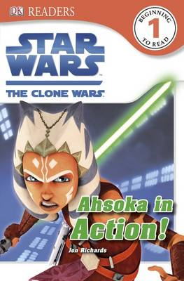Star Wars the Clone Wars Ahsoka in Action! (BOK)