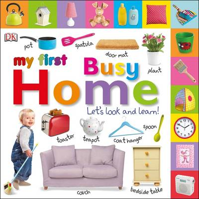 My First Busy Home Let's Look and Learn! (BOK)