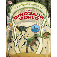 My Tourist Guide to the Dinosaur World (BOK)