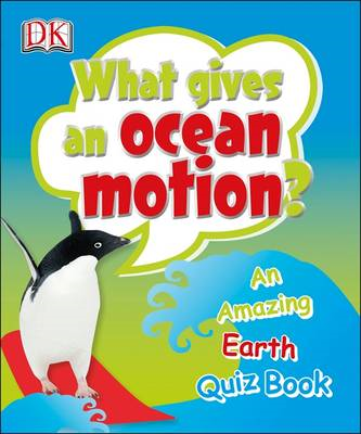 What Gives an Ocean Motion? (BOK)