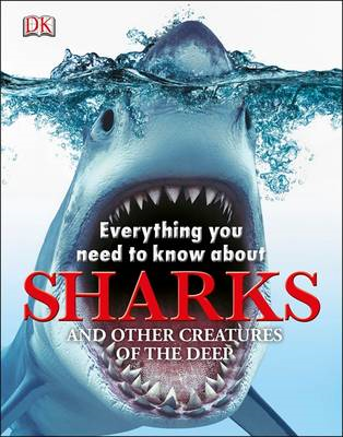 Everything You Need to Know About Sharks (BOK)