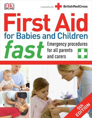 First Aid for Babies and Children Fast (BOK)