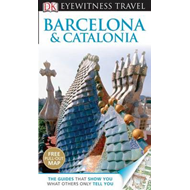 DK Eyewitness Travel Guide: Barcelona & Catalonia (BOK)