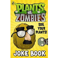 Plants vs. Zombies: Soil Your Plants Joke Book (BOK)