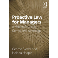 Proactive Law for Managers: A Hidden Source of Competitive Advantage (BOK)