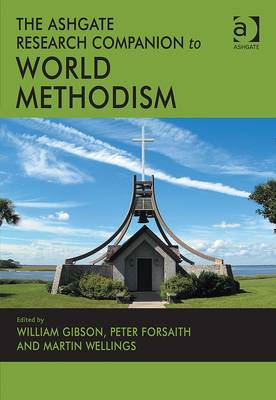 The Ashgate Research Companion on World Methodism (BOK)