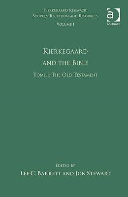 Kierkegaard and the Bible: v. 1, tome 1 (BOK)