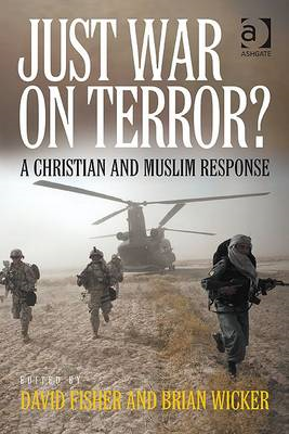 Just war on terror?: A Christian and Muslim Response (BOK)