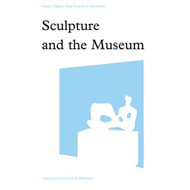 Sculpture and the Museum (BOK)