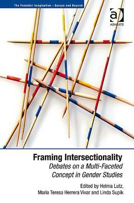 Framing Intersectionality: Debates on a Multi-faceted Concept in Gender Studies (BOK)