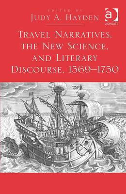 Travel Narratives, the New Science, and Literary Discourse, (BOK)