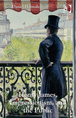 Henry James, Impressionism, and the Public (BOK)