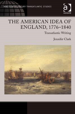 American Idea of England, 1776-1840 (BOK)
