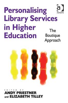 Personalising Library Services in Higher Education: The Boutique Approach (BOK)