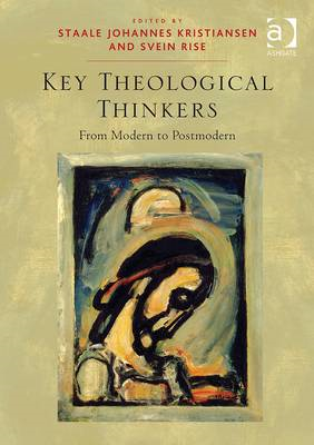 Key Theological Thinkers: From Modern to Postmodern (BOK)