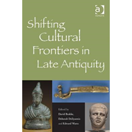 Shifting Cultural Frontiers in Late Antiquity (BOK)