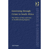 Governing Through Crime in South Africa (BOK)