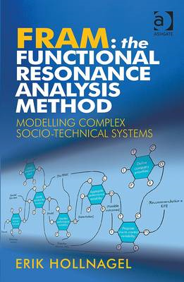 FRAM: The Functional Resonance Analysis Method (BOK)