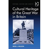 Cultural Heritage of the Great War in Britain (BOK)